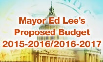 Mayor Ed Lee's Proposed Budget 2015-2016 & 2016-2017