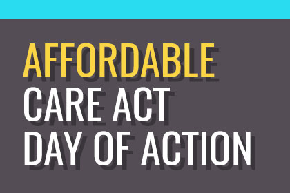 Affordable Care Act Day of Action